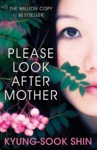 Please Look After Mom karya Shin Kyung-Sook