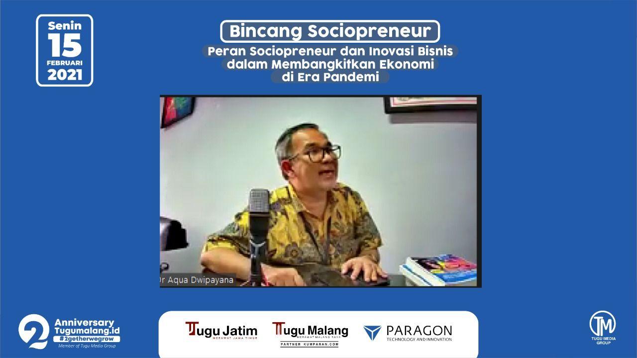 Pakar Komunikasi dan Motivator Nasional Dr Aqua Dwipayana saat Bincang Sociopreneur yang dilaksanakan melalui Zoom Cloud Meeting bersama Tugu Malang Group. (Foto: Tugu Malang Group/Tugu Jatim)