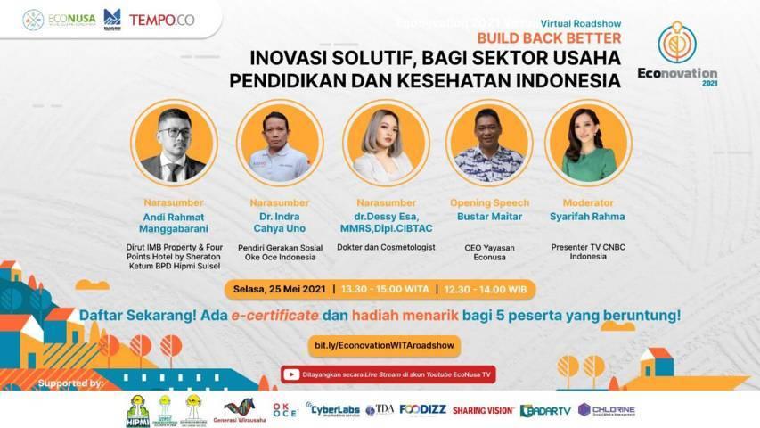 """Poster seminar dan diskusi Econovation 2021 bertajuk """"Build Back Better: Inovasi Solutif, Bagi Sektor Usaha Pendidikan dan Kesehatan Indonesia"""", rangkaian acara dari Econovation Virtual Roadshow. (Foto: Dokumen)"""