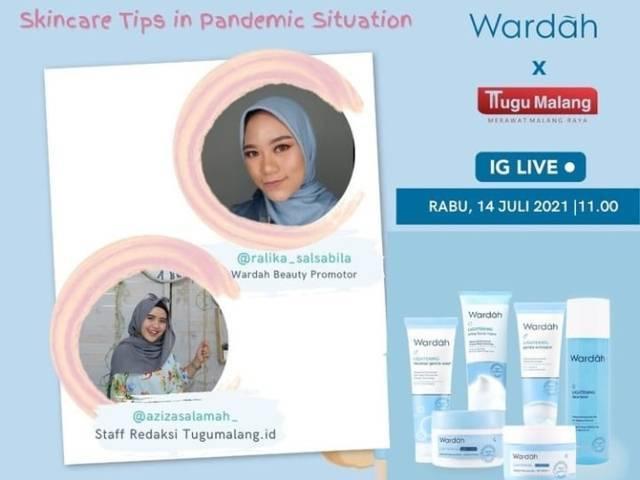Wardah Cosmetics memberikan tips agar kulit tetap sehat di tengah pandemi Covid-19. (Foto: Dokumen/Tugu Jatim)