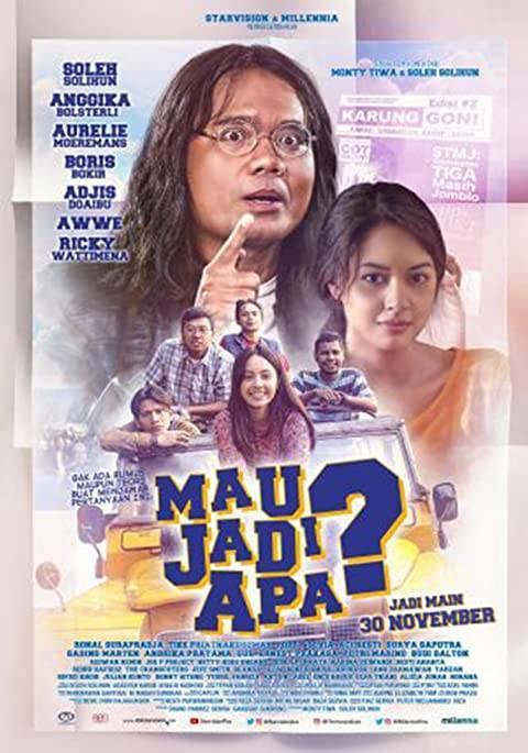 Poster Mau Jadi Apa (2017). (Foto: IMDB/Tugu Jatim)