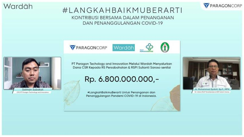 PT Paragon Technology and Innovation (PTI) melalui Wardah menyalurkan dana CSR kepada RS Persahabatan dan RSPI Sulianti Saroso senilai Rp 6.800.000.000