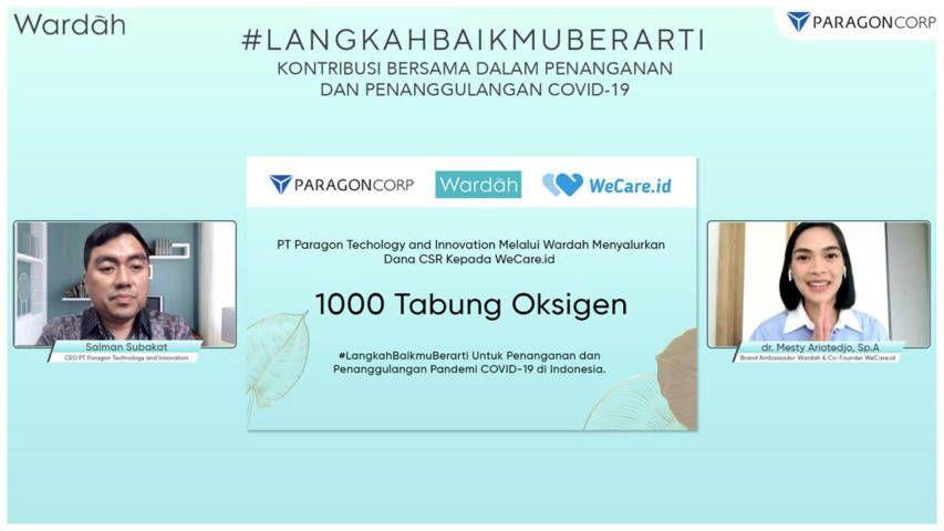 PT Paragon Technology and Innovation (PTI) melalui Wardah menyalurkan dana CSR kepada WeCare.id 1000 tabung oksigen.