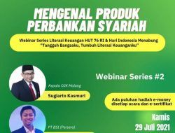 Webinar Series #2 Tugu Media Group X OJK Malang Bakal Ulas Produk Perbankan Syariah