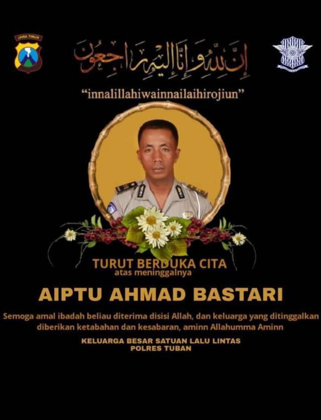Ucapan belasungkawa untuk Aiptu Ahmad Bastari yang gugur saat bertugas. (Foto: Satlantas Polres Tuban/Tugu Jatim)